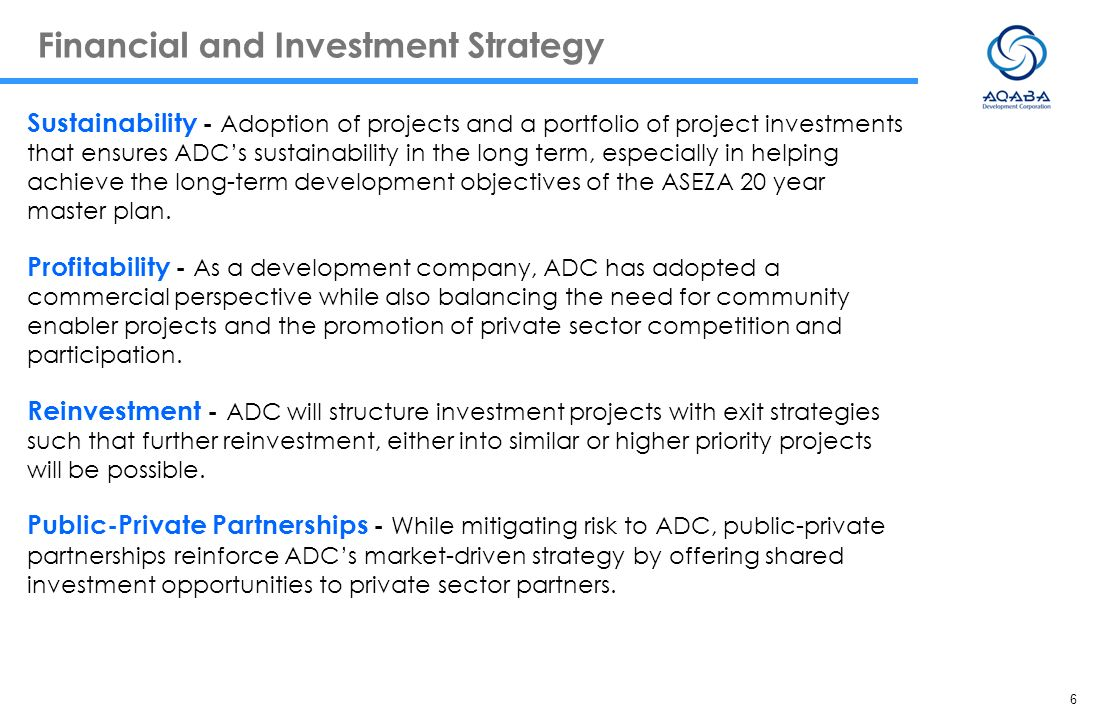 6 Financial and Investment Strategy Sustainability - Adoption of projects and a portfolio of project investments that ensures ADCs sustainability in t