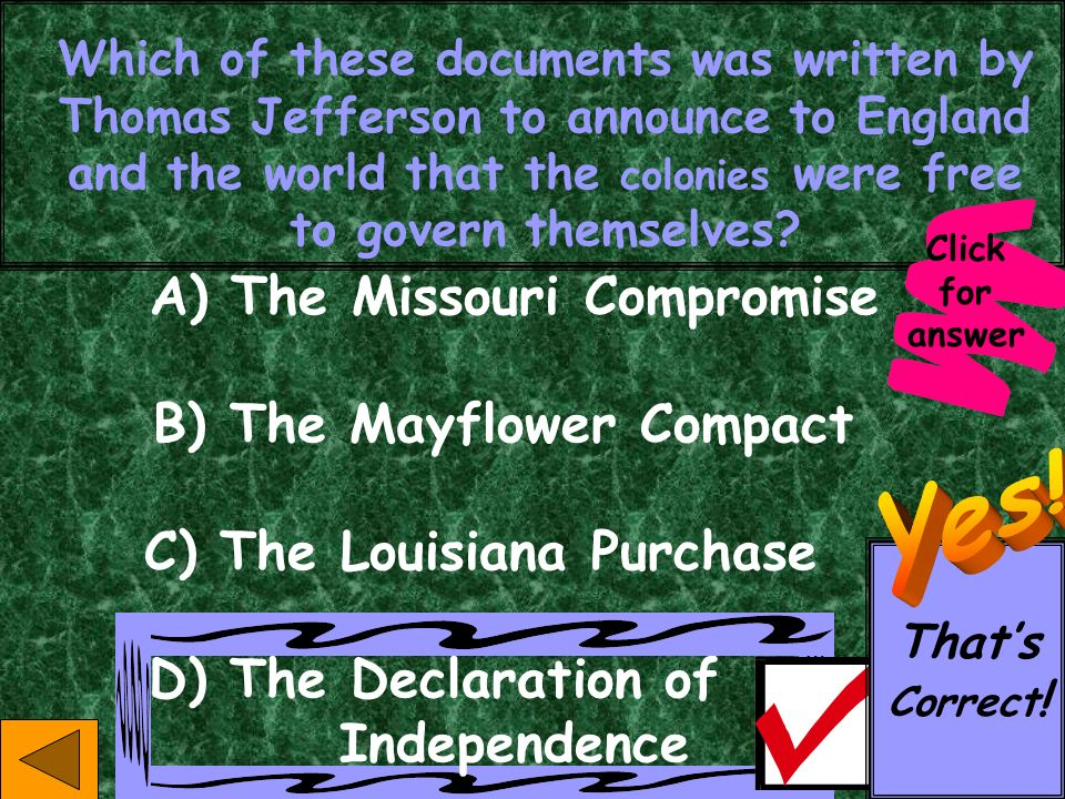 While Thomas Jefferson was president, he purchased the region of the United States known then as Louisiana. How did this effect Missourians? Previousl