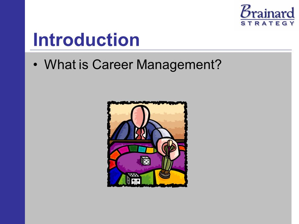 Introduction What is Career Management