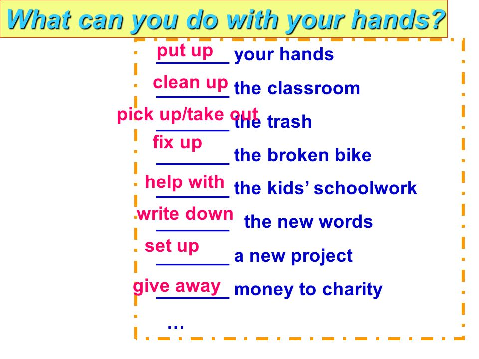 What can you do with your hands.