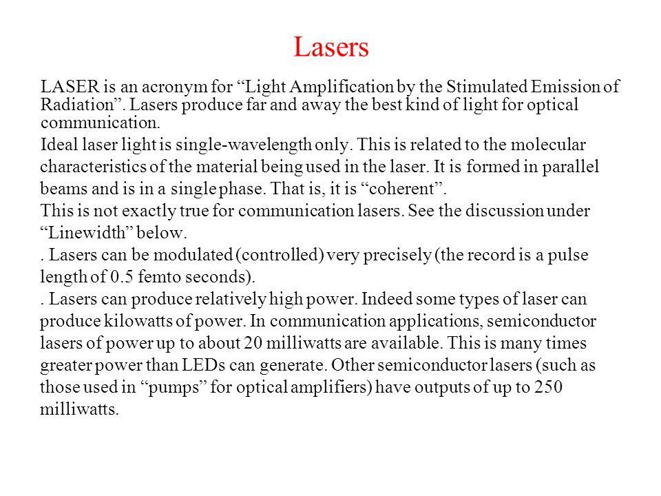 Optical Sources Light Production Light Emitting Diodes (LEDs) Lasers