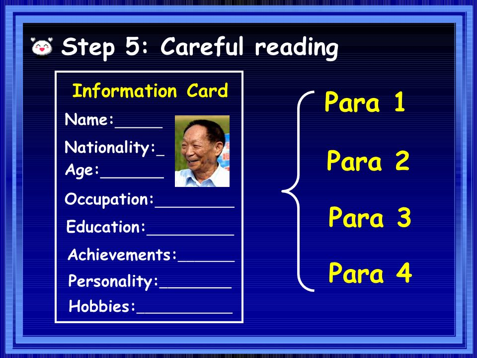 Step 3: Pre-reading Prediction I If you are asked to write an article to introduce Dr Yuan, what aspects can you write about ?
