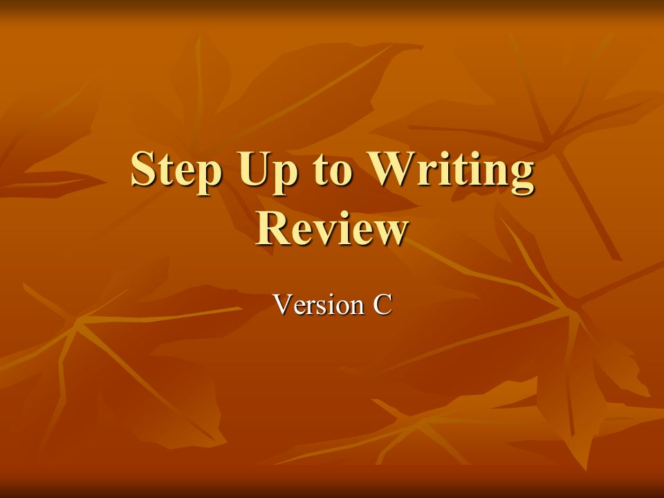 Step Up to Writing Review Version C
