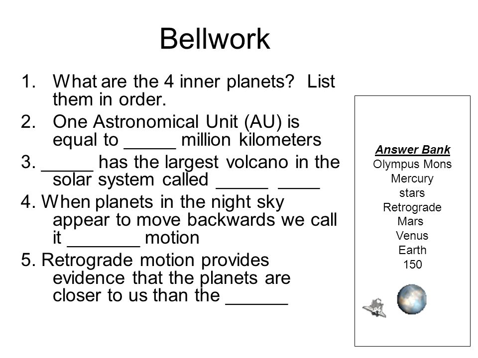 1._______ is approximately 1 Astronomical Unit from the Sun 2.