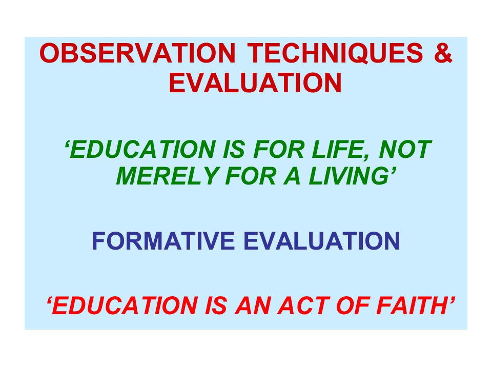 Levels of Evaluation 1.KNOWLEDGE (Information, not transformation) 2.