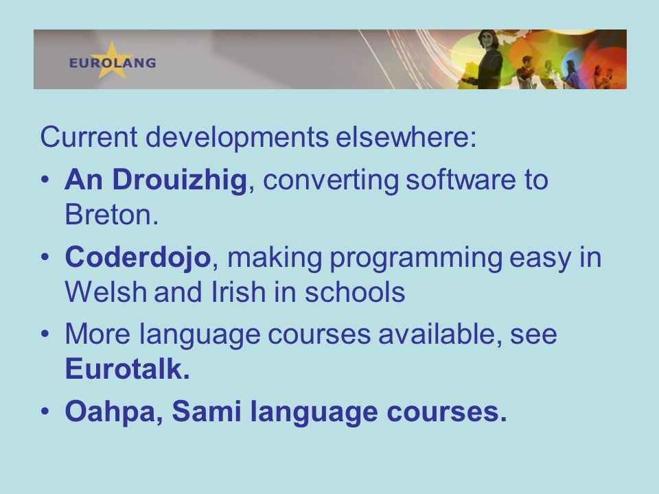 Current developments elsewhere: An Drouizhig, converting software to Breton.