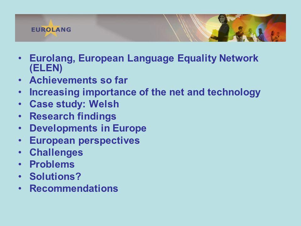 Eurolang, originally EBLULs news service, advocates for LULs at the EU and international level.