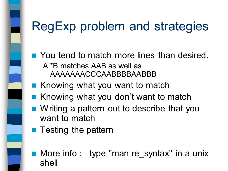 RegExp problem and strategies You tend to match more lines than desired.