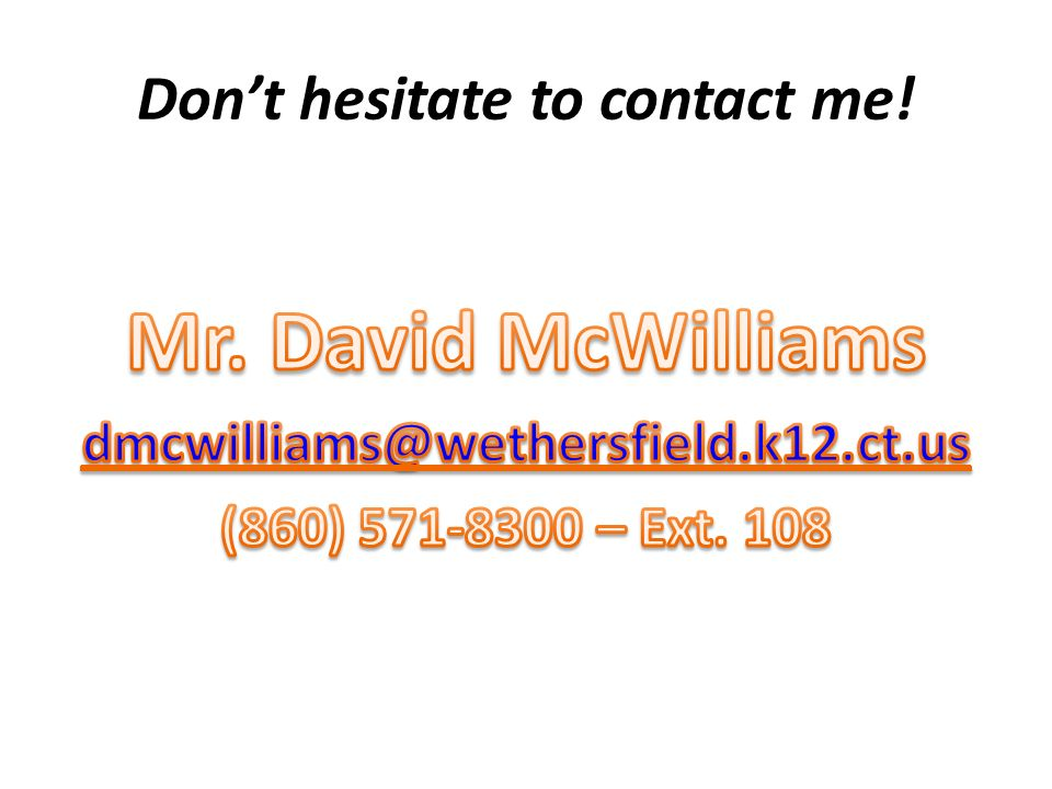 Dont hesitate to contact me!