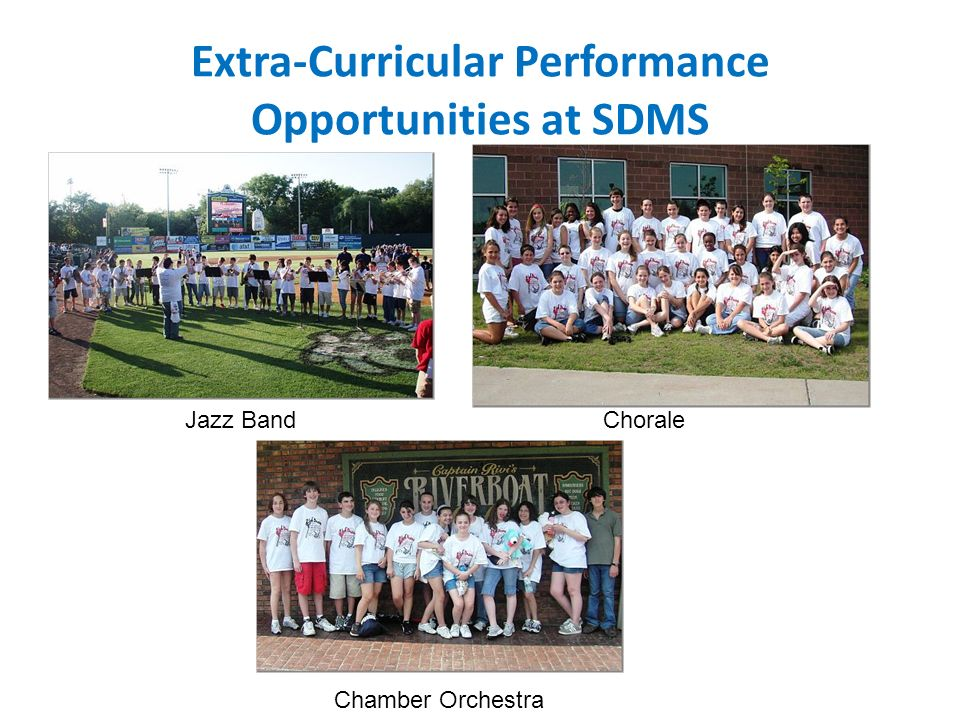 Extra-Curricular Performance Opportunities at SDMS Jazz Band Chorale Chamber Orchestra