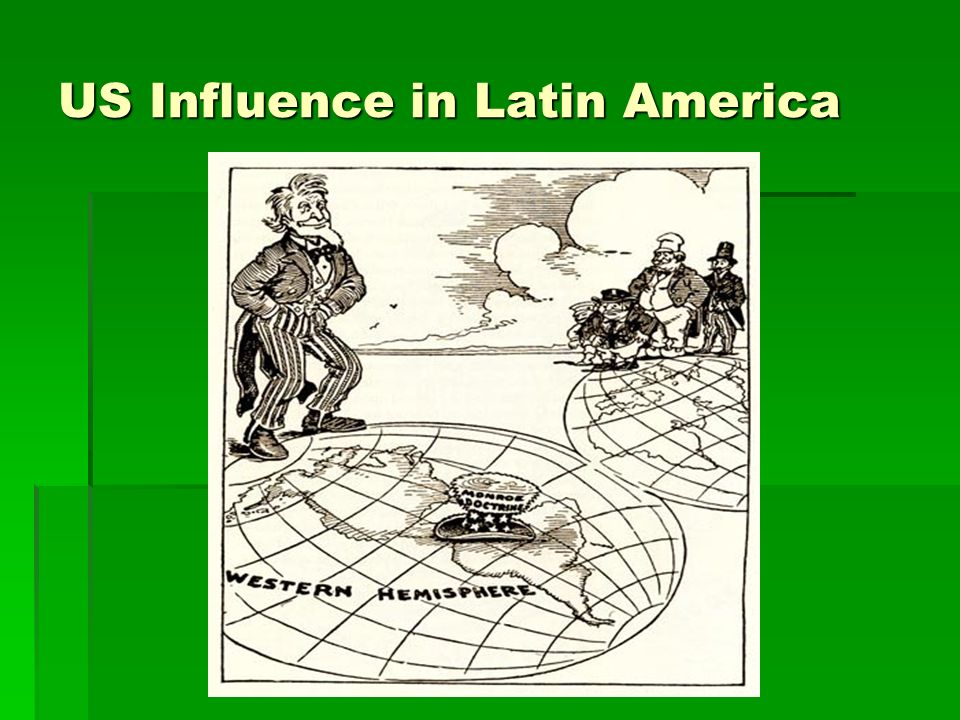 US Influence in Latin America