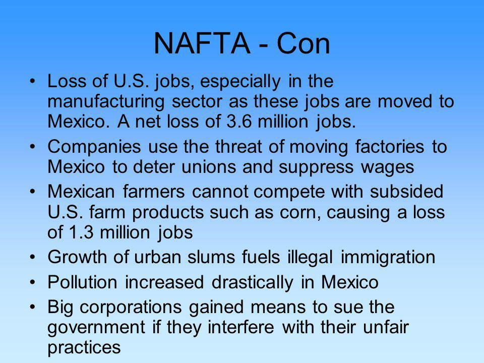 NAFTA - Con Loss of U.S.