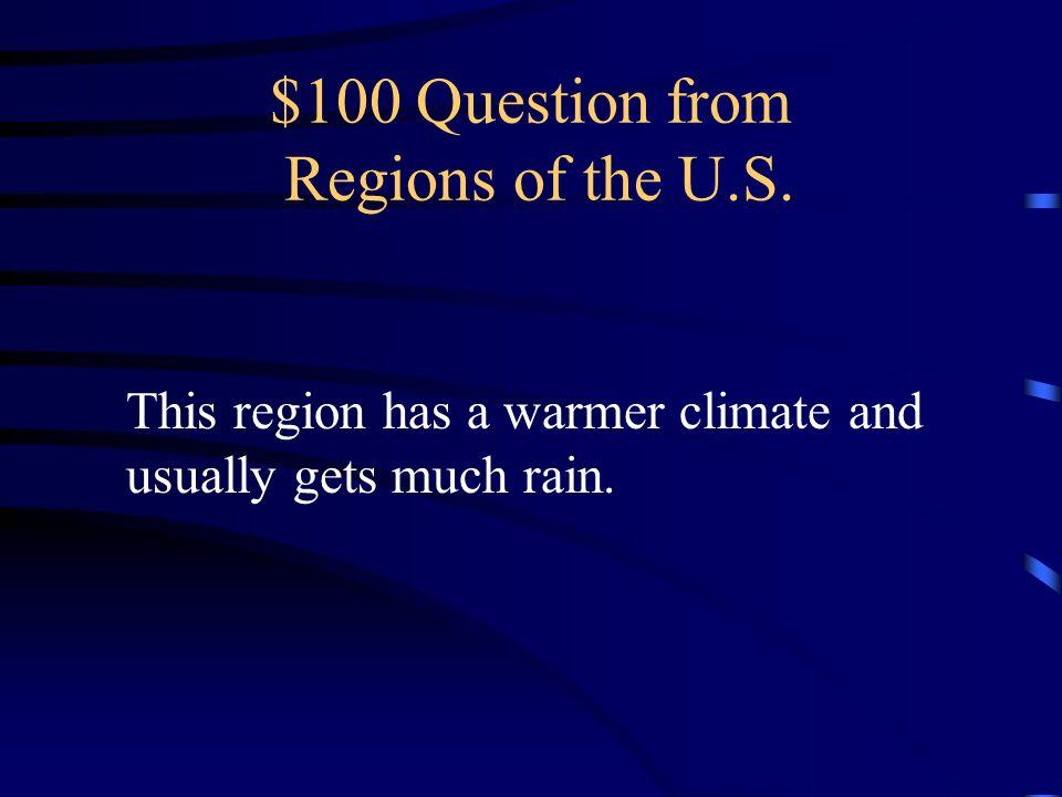 Jeopardy Regions of The U.S. Major Landforms Major Bodies Of Water Map Symbols Trivia Q $100 Q $200 Q $300 Q $400 Q $500 Q $100 Q $200 Q $300 Q $400 Q