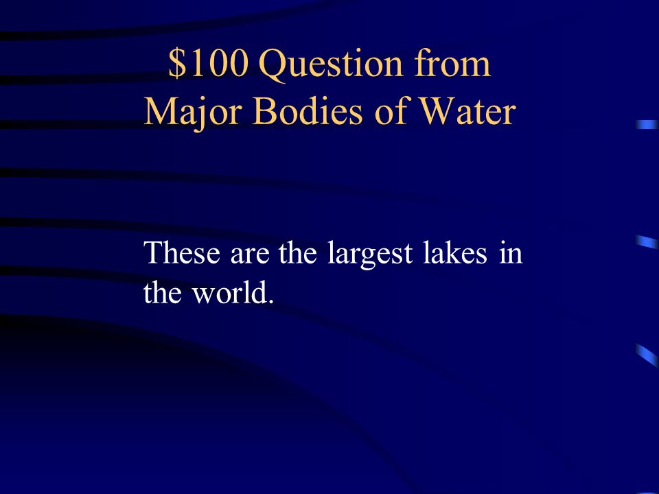 $500 Answer from Major Landforms What are the Costal Plains and the Interior Plains?