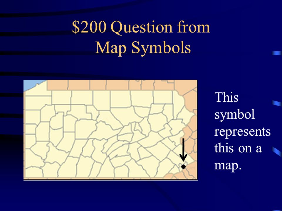 $100 Answer from Map Symbols What are mountains?