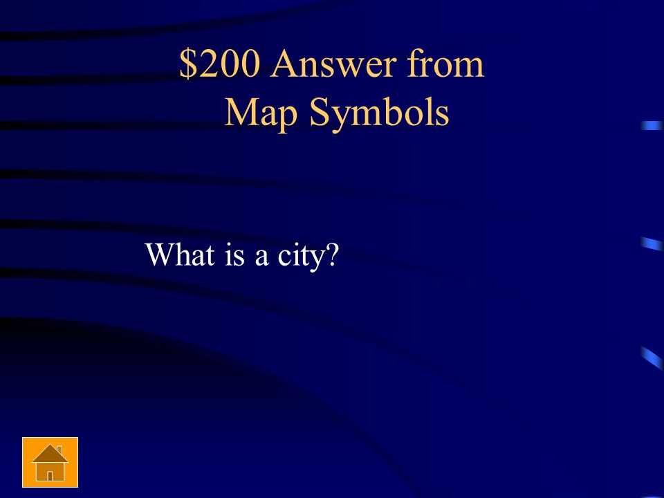 $200 Question from Map Symbols This symbol represents this on a map.