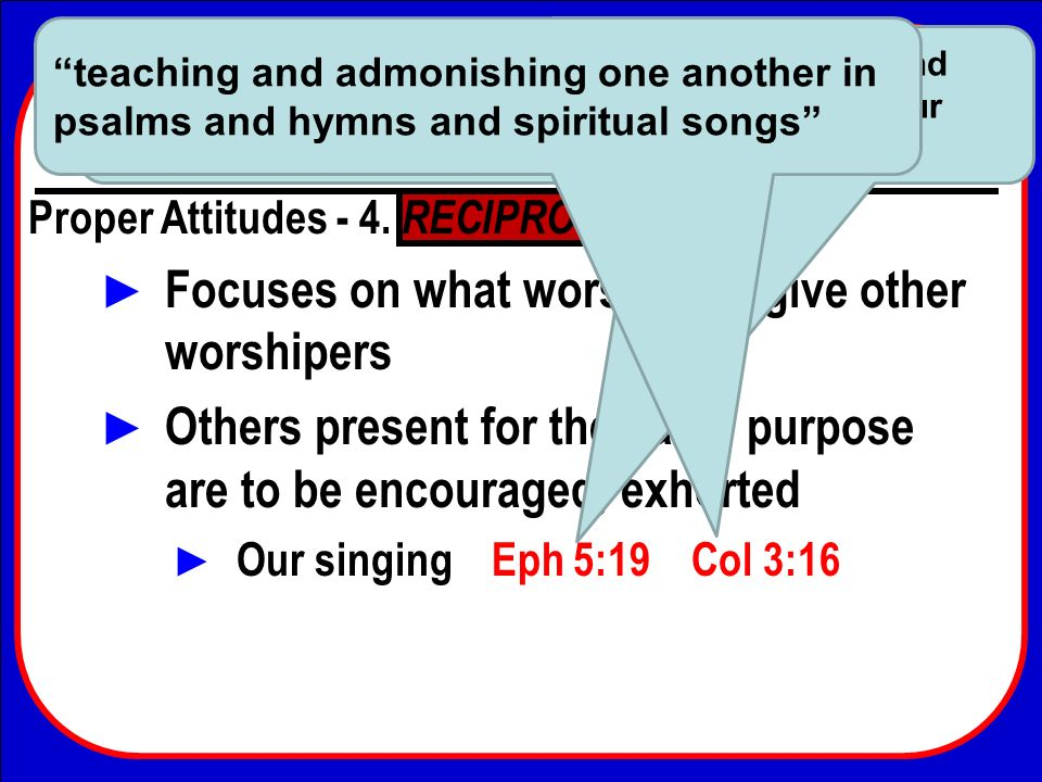 Come, Let Us Worship And Bow Down Conclusion How do we conduct ourselves during worship.
