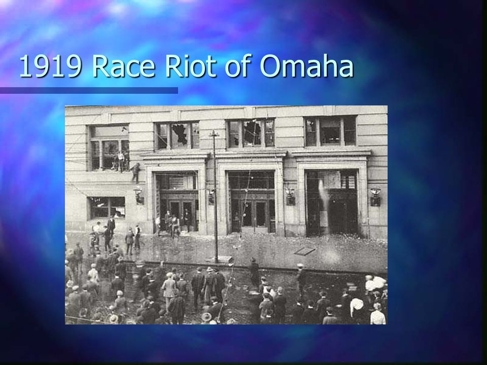 1919 Race Riot of Omaha