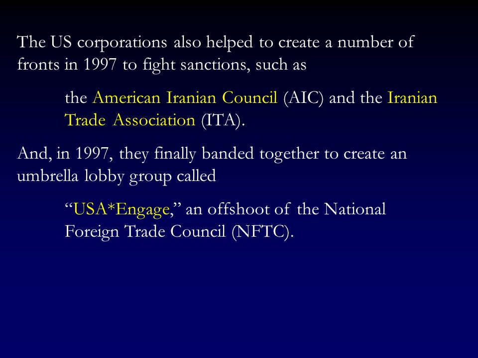 These US corporations, which for years had been trying to get back to Iran, but were prevented by the Israeli lobby from doing so, included some of th