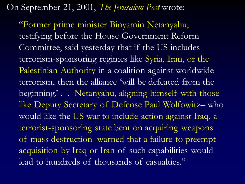 But long before the invasion of Iraq, the Israelis and neocon counterparts where targeting other countries in the Middle East as well, particularly Ir