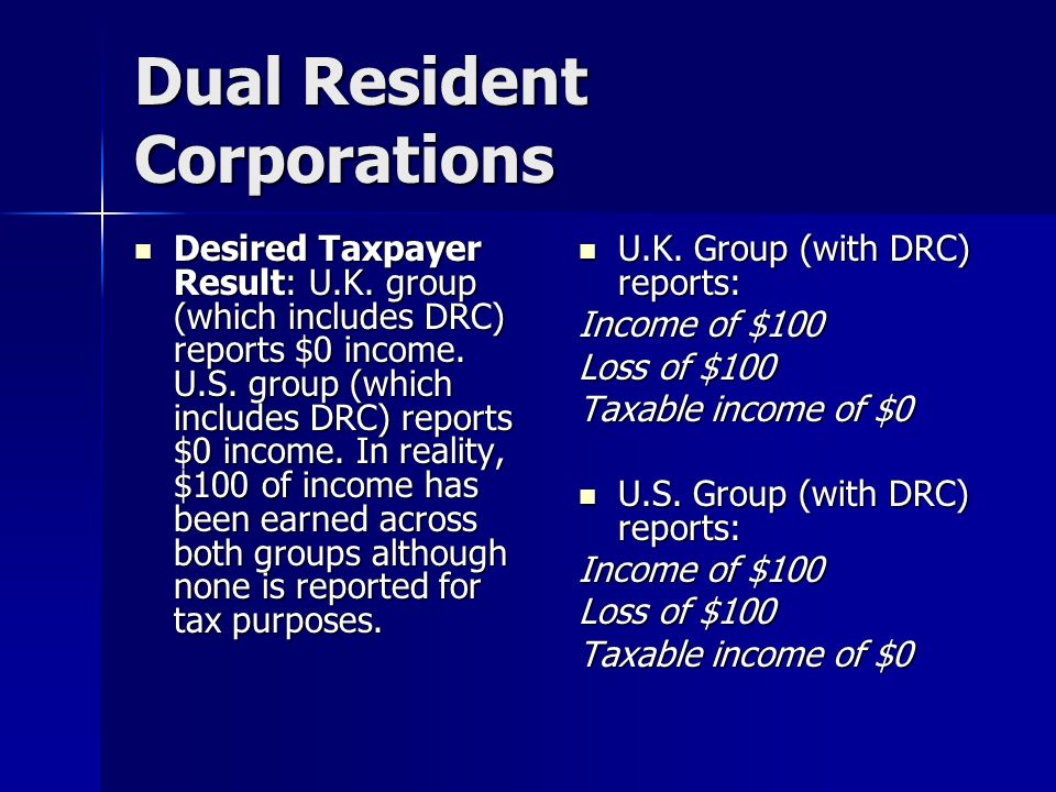 Dual Resident Corporations Desired Taxpayer Result: U.K.