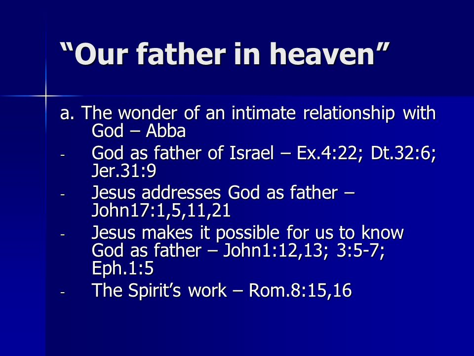 Our father in heaven a.
