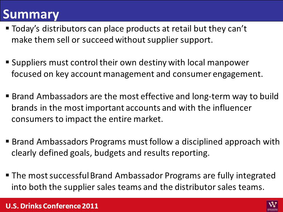 Todays distributors can place products at retail but they cant make them sell or succeed without supplier support. Suppliers must control their own de
