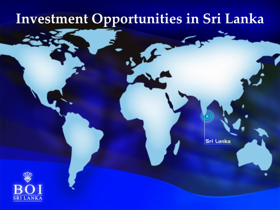 Investment Opportunities in Sri Lanka