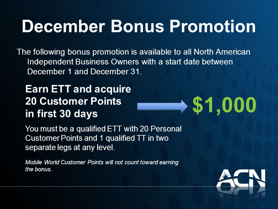 December Bonus Promotion The following bonus promotion is available to all North American Independent Business Owners with a start date between Decemb