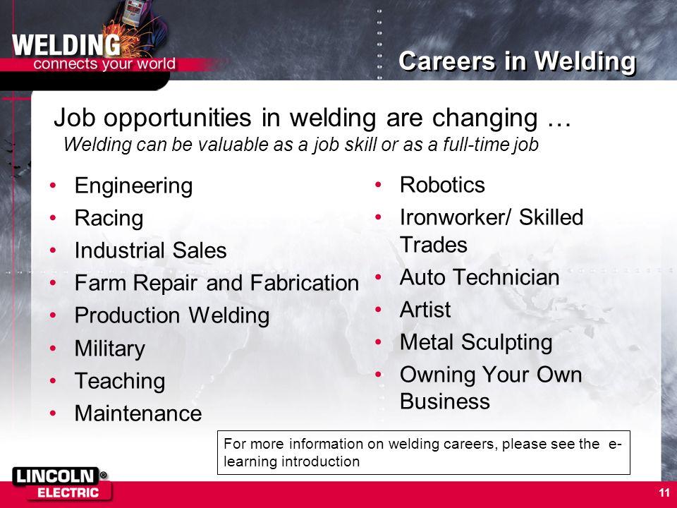 11 Careers in Welding Engineering Racing Industrial Sales Farm Repair and Fabrication Production Welding Military Teaching Maintenance Robotics Ironwo