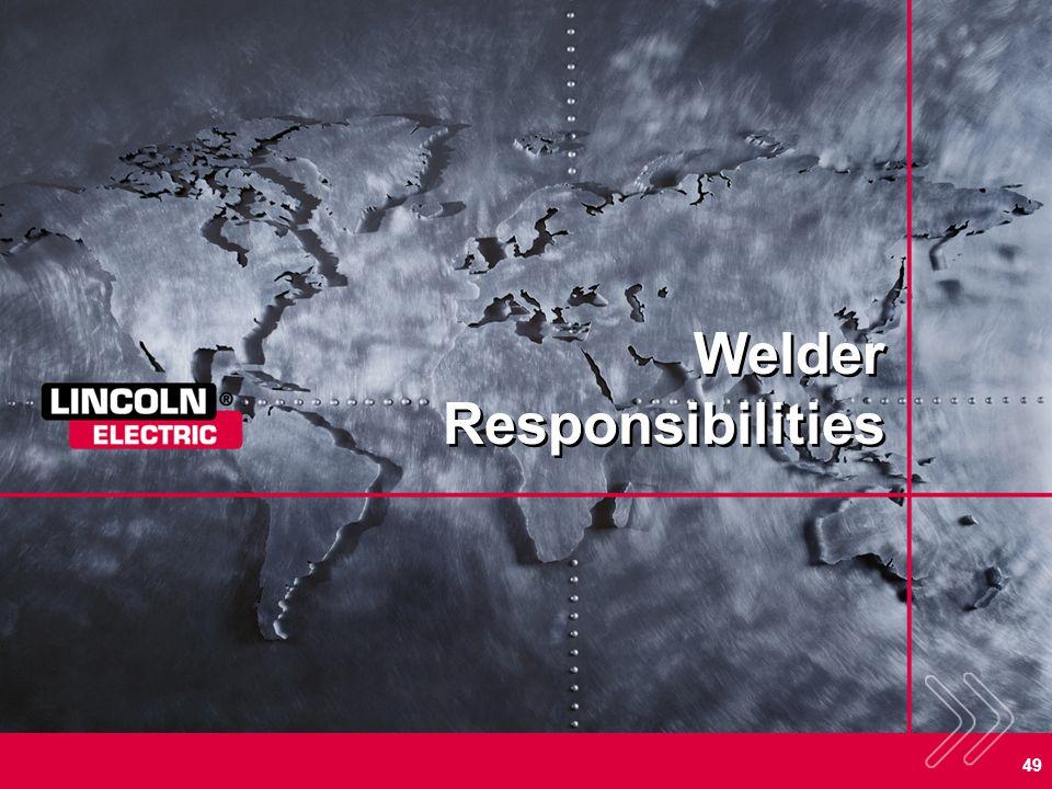 49 Welder Responsibilities