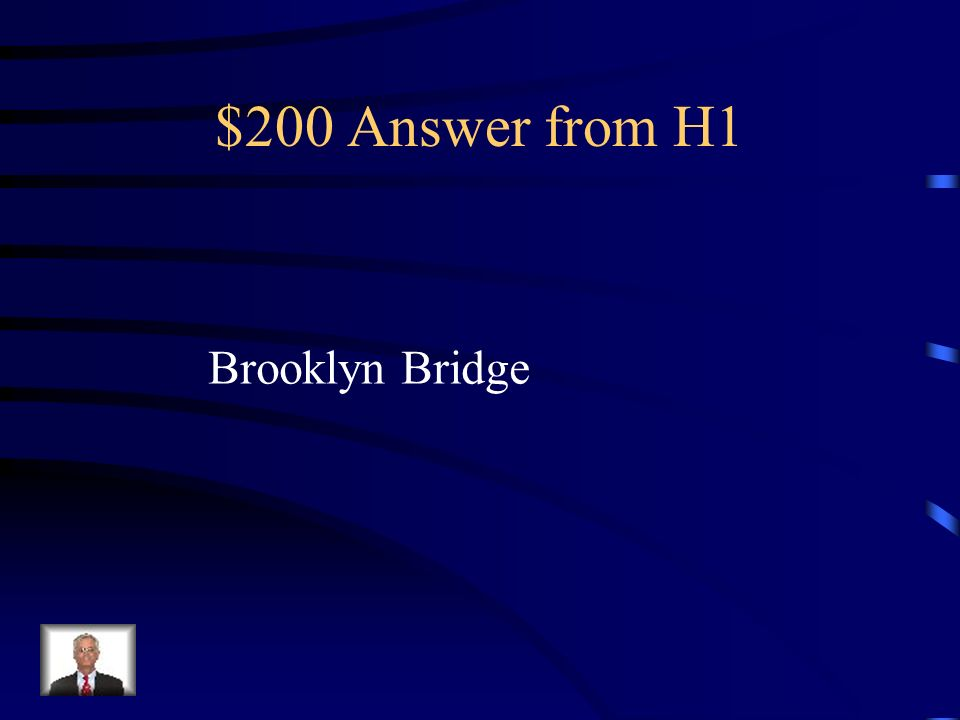 $200 Question from H1 Where did Roebling get the Bends?