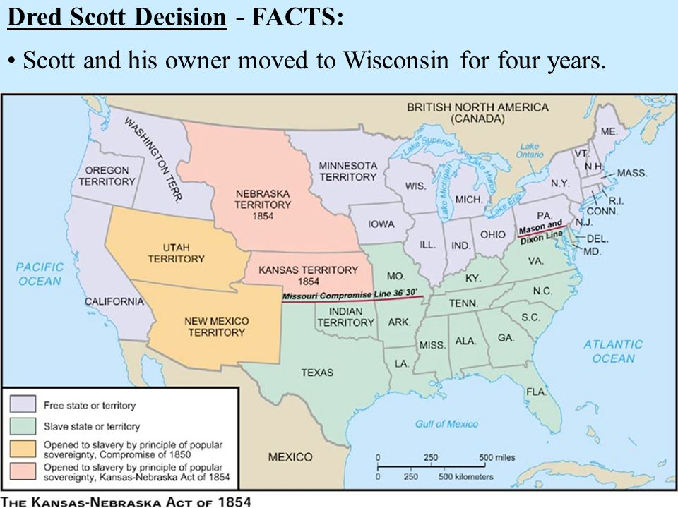 Dred Scott Decision - FACTS: Scott and his owner moved to Wisconsin for four years.