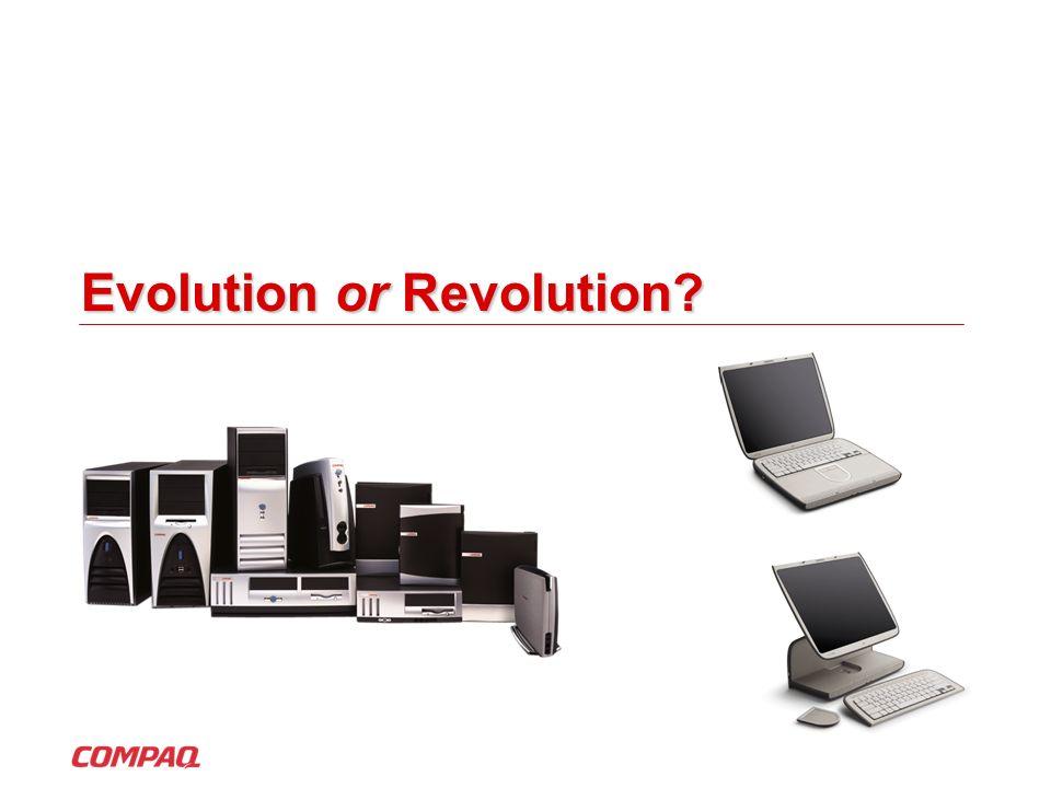 Evolution or Revolution
