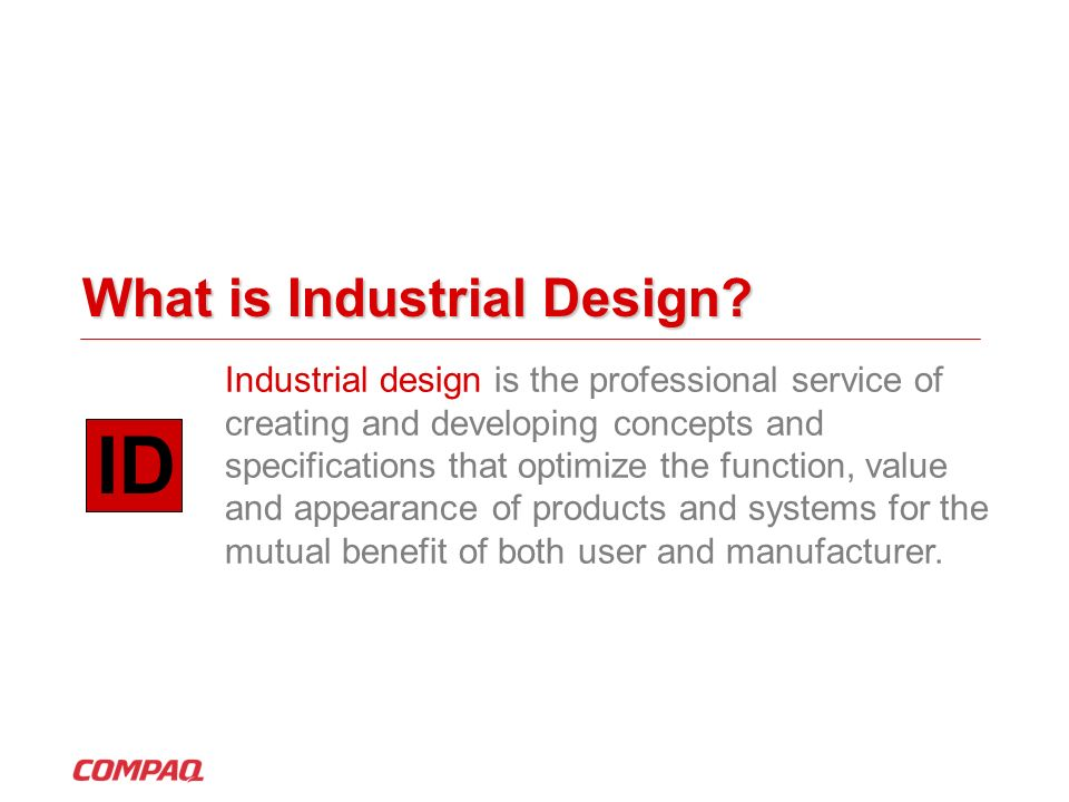 What is Industrial Design? Industrial design is the professional service of creating and developing concepts and specifications that optimize the func