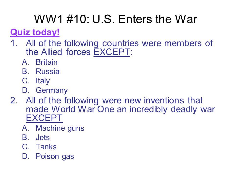 WW1 #10: U.S. Enters the War Quiz today.