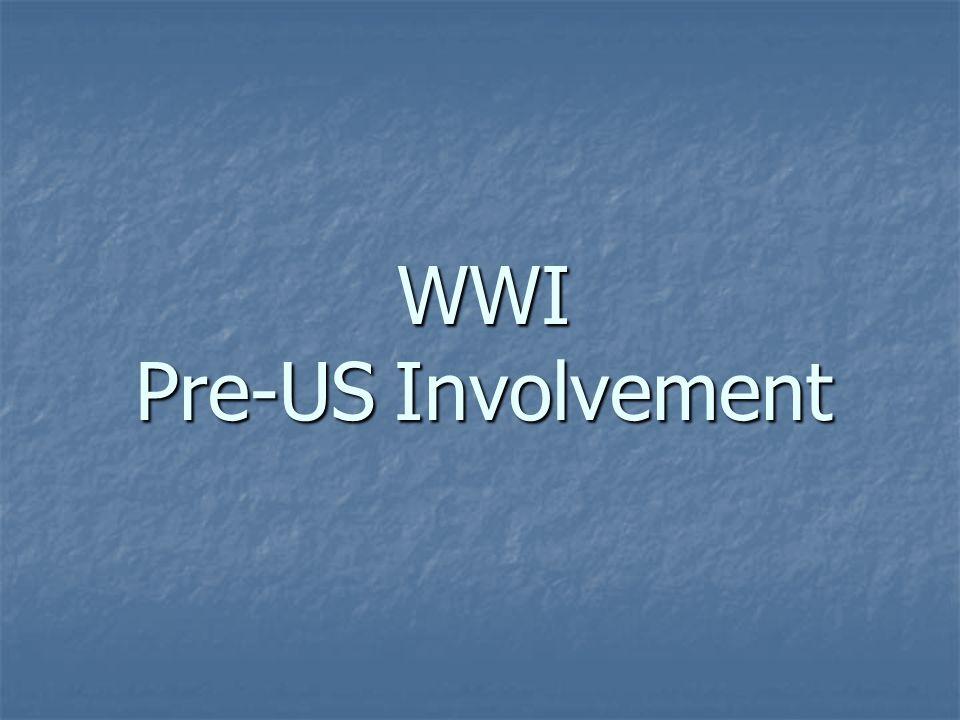 WWI Pre-US Involvement