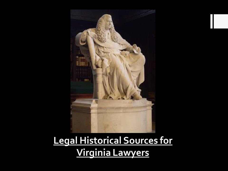 Legal Historical Sources for Virginia Lawyers