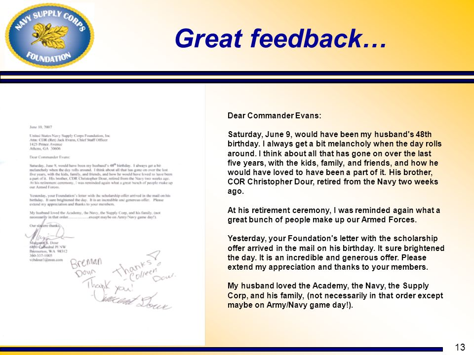 13 Great feedback… Dear Commander Evans: Saturday, June 9, would have been my husband's 48th birthday. I always get a bit melancholy when the day roll