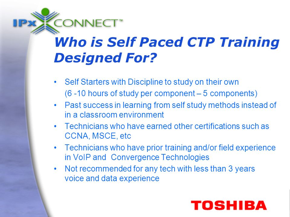 Who is Self Paced CTP Training Designed For.