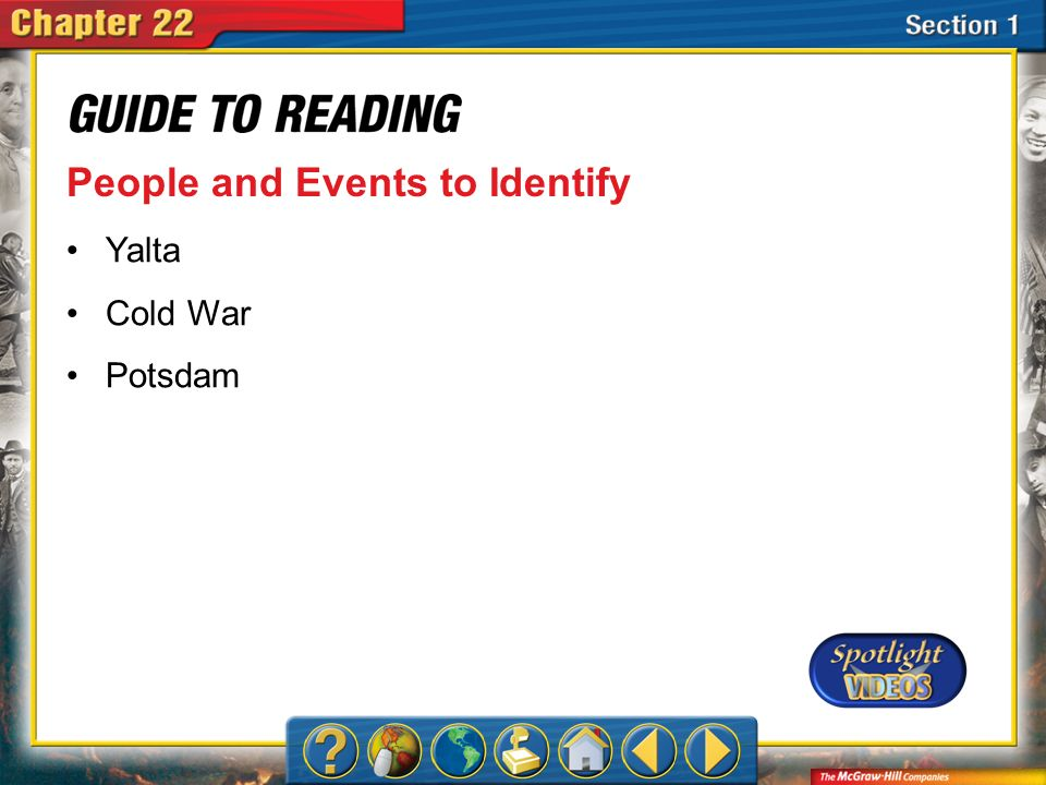 Section 1-Key Terms People and Events to Identify Yalta Cold War Potsdam