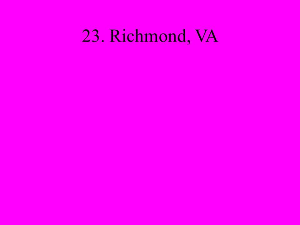 23. Richmond, VA