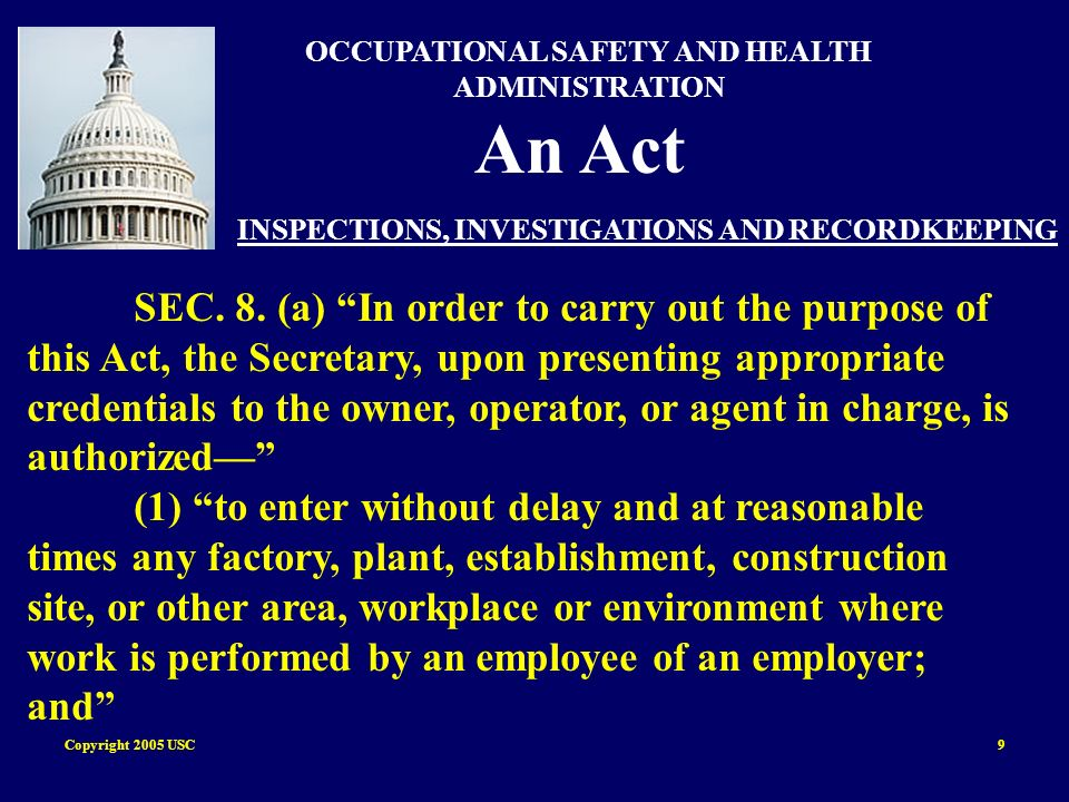 Copyright 2005 USC30 Subpart C General Safety and Health Provisions 1926.32 Definitions 1926.32(d) Authorized person means a person approved or assigned by the employer to perform a specific type of duty or duties or to be at a specific location or locations at the jobsite.