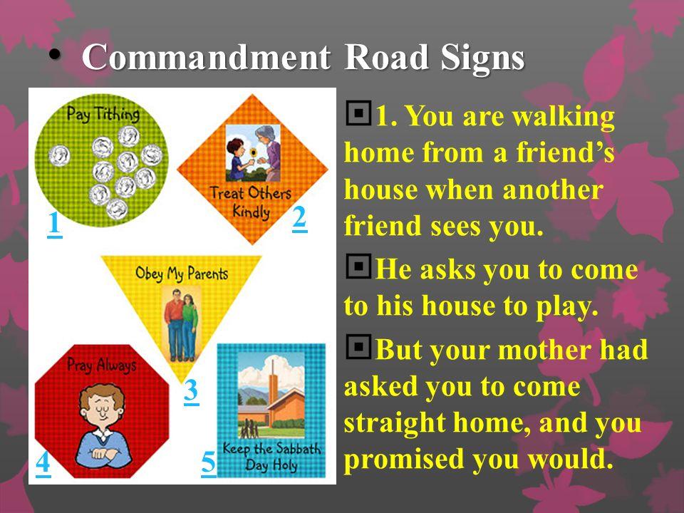 Commandment Road Signs Commandment Road Signs 1.