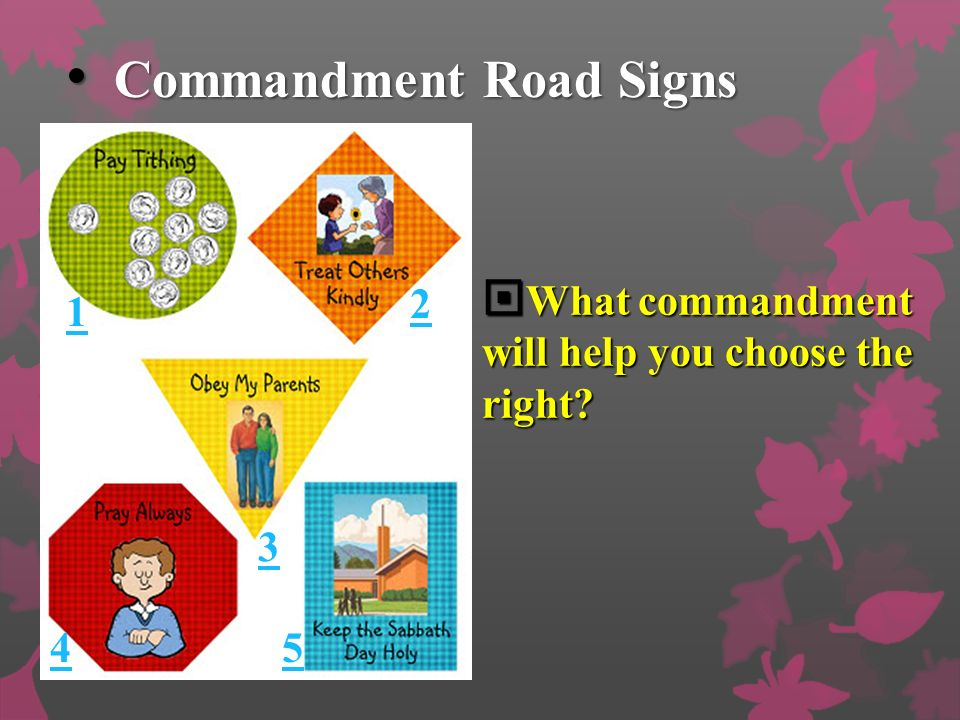 Commandment Road Signs Commandment Road Signs What commandment will help you choose the right.