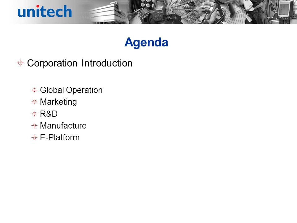 Agenda Corporation Introduction Global Operation Marketing R&D Manufacture E-Platform
