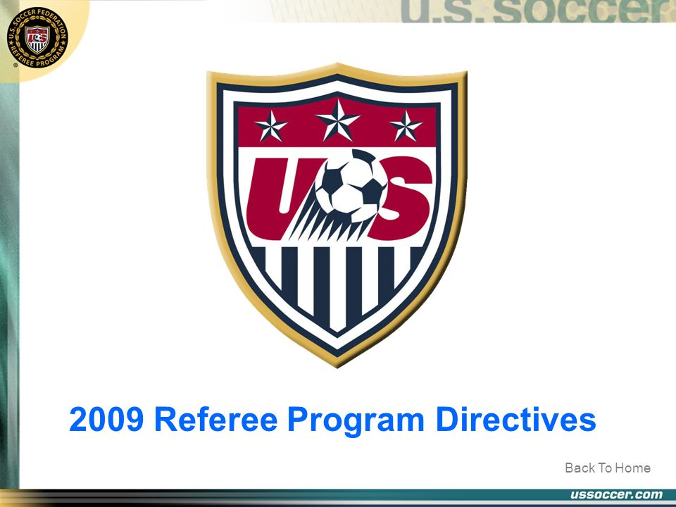 2009 Referee Program Directives Back To Home