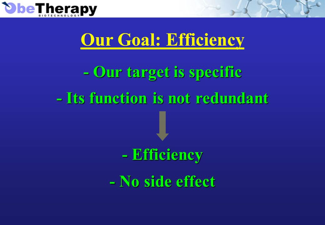 Our Goal: Efficiency - Our target is specific - Its function is not redundant - Efficiency - No side effect