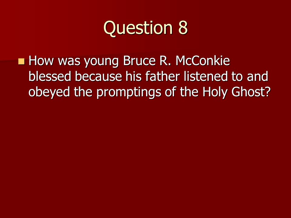 Question 7 What did the Holy Ghost prompt Karolina to do? What did the Holy Ghost prompt Karolina to do? (To unlace her brothers shoe so she could pul