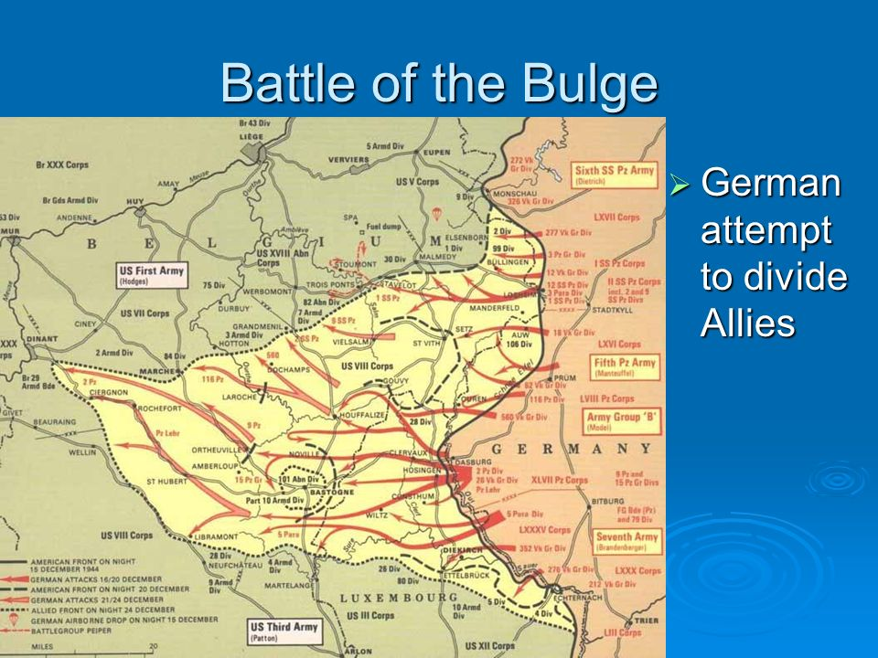 Battle of the Bulge German attempt to divide Allies German attempt to divide Allies